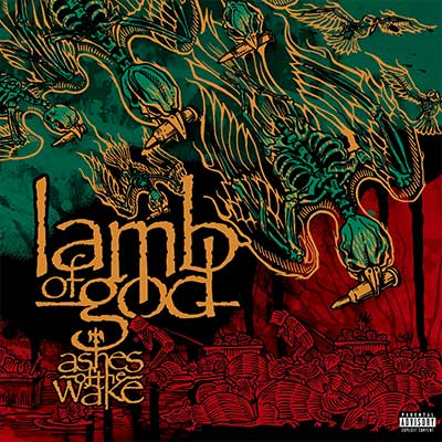Album cover for Ashes Of The Wake by Lamb of God