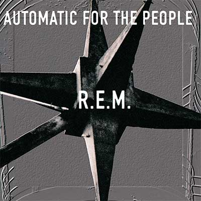 Album cover for Automatic For The People by R.E.M.