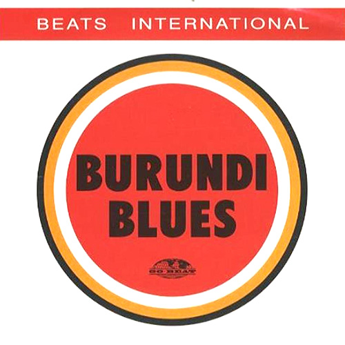 Album cover for Burundi Blues by Beats International