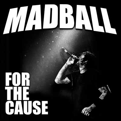 Album cover for For The Cause by Madball