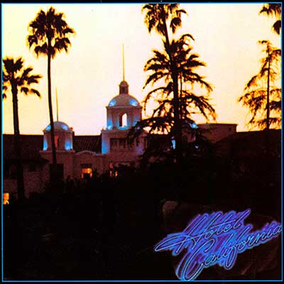 Album cover for Hotel California by Eagles