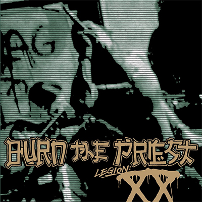 Album cover for Legion: XX by Burn The Priest