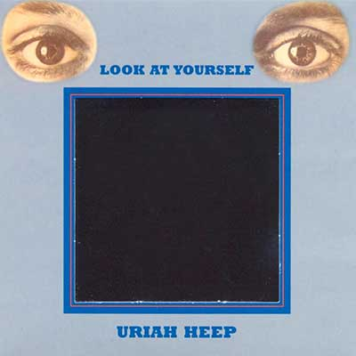 Album cover for Look At Yourself by Uriah Heep