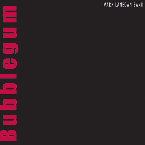 Album cover for Bubblegum by Mark Lanegan Band