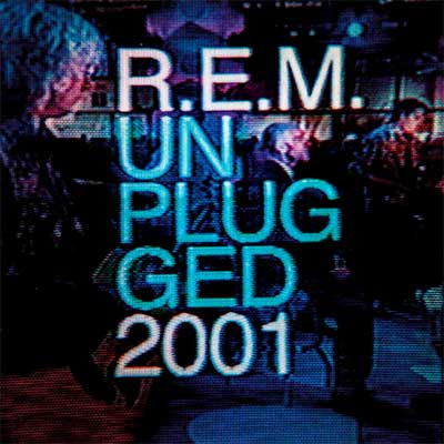 Album cover for MTV Unplugged by R.E.M.