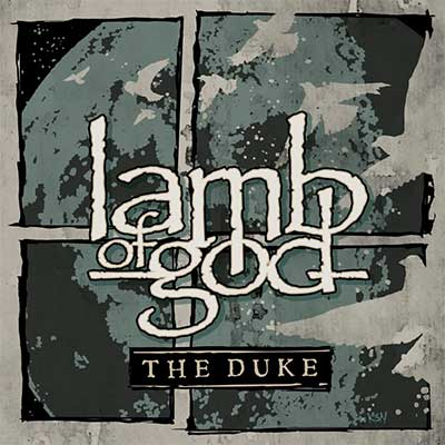 Album cover for The Duke by Lamb of God