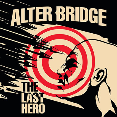 Album cover for The Last Hero by Alter Bridge