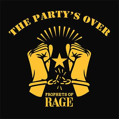 Album cover for The Party's Over by Prophets of Rage