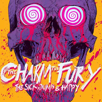 Album cover for The Sick, Dumb & Happy by Charm The Fury, The
