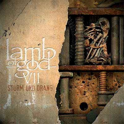Album cover for VII: Sturm und Drang by Lamb of God